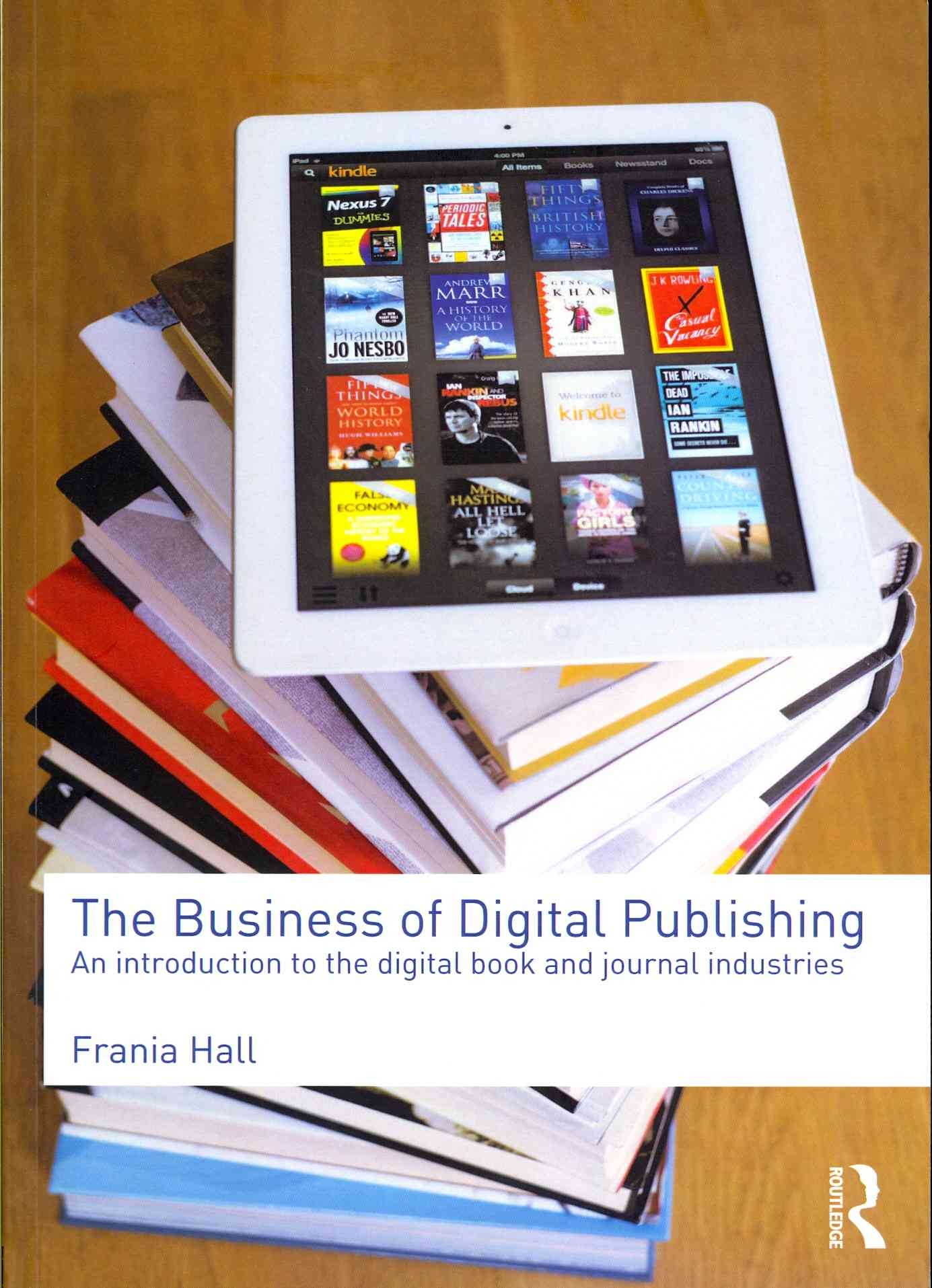 Introduction to Digital Publishing By Hall, Frania